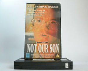 Not Our Son [Odyssey] - (1995) TV Drama - Large Box - Neil Patrick Harris - VHS