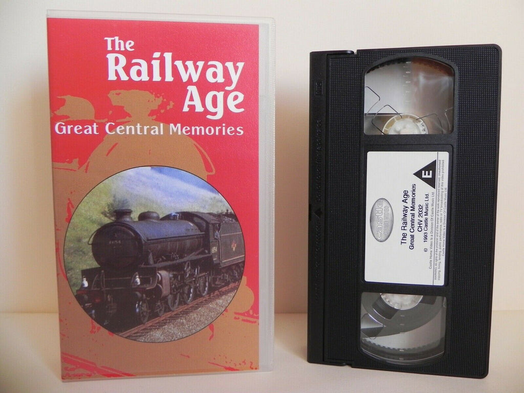 The Railway Age - Great Central Memories - Castle Home Video - Documentary - VHS