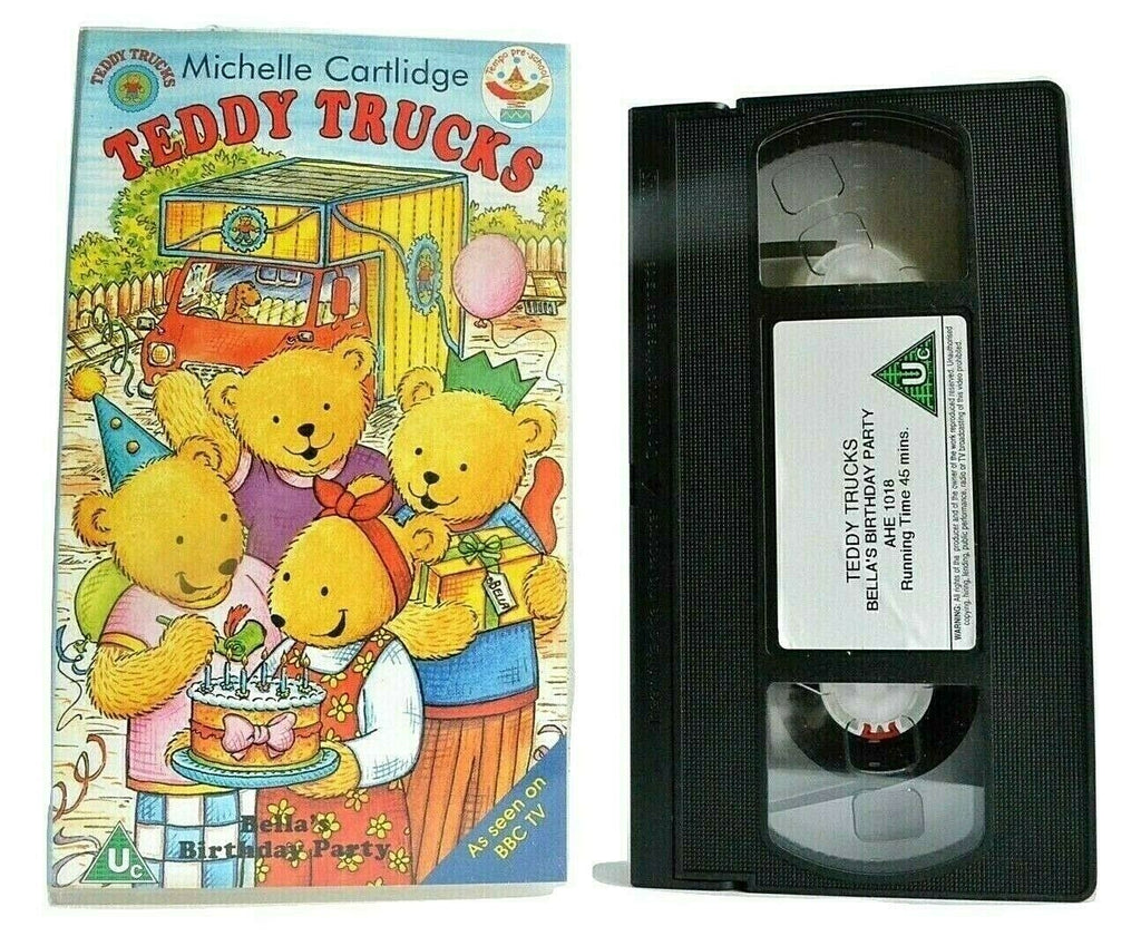 Teddy Trucks; [Michelle Cartlidge]: 'Bella's Birthday Oarty' -<BBC>- Kids - VHS