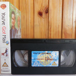 You've Got Mail - Warner Home - Romance - Comedy - Tom Hanks - Meg Ryan - VHS