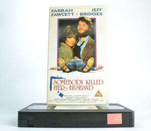 Somebody Killed Her Husband: Mystery (Farrah Fawcett/Jeff Bridges) - Rare - VHS