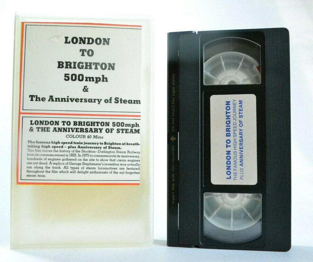 London To Brighton 500mph/The Anniversary Of Steam - Train Journey - Pal VHS