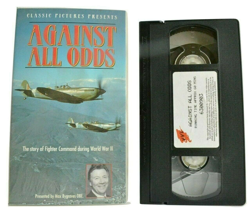 Against All Odds [Max Bygraves OBE] World War 2 - Fighter Command - Pal VHS