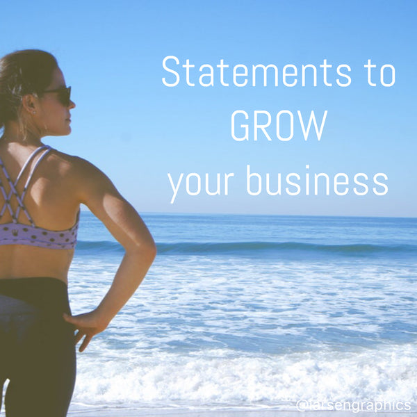 Health Coaches: Statements That Will Grow Your Business