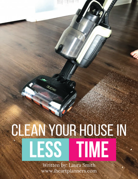 Clean Your House in Less Time Digital Guide