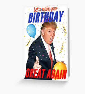 Funny  Birthday Card Donald Trump