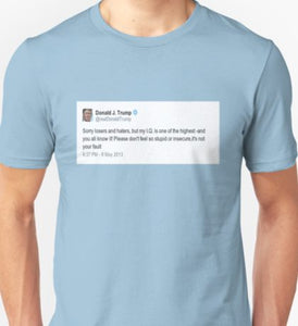 "Unisex T-Shirt Donald Trump Tweet ""Hilarious"""