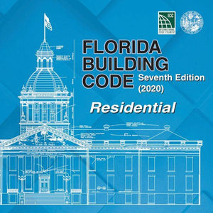 2020 Florida Building Code - Residential, 7th edition