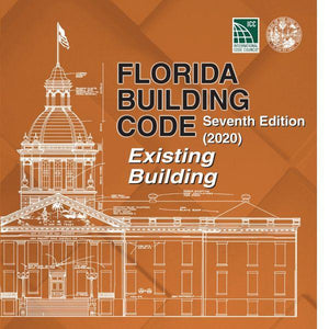 2020 Florida Building Code - Existing Building, 7th edition