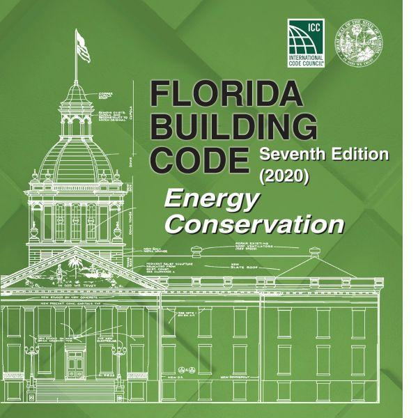 2020 Florida Building Code - Energy Conservation, 7th edition