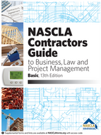 Basic NASCLA Contractors Guide to Business, Law and Project Management Basic 13th Edition