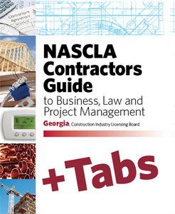 Georgia NASCLA Contractors Guide to Business, Law and Project Management, GA Construction Industry Licensing Board 4th Edition - Tabs Bundle Pak