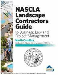 North Carolina NASCLA Landscape Contractors Guide to Business, Law and Project Management NC Landscape Contractors' Licensing Board, 1st Edition; Highlighted & Tabbed