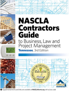 TENNESSEE-NASCLA Contractors Guide to Business, Law and Project Management, Tennessee 3rd Edition