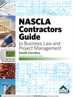 South Carolina-NASCLA Contractors Guide to Business, Law and Project Management, South Carolina Residential Builders, 8th edition