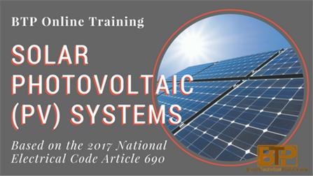 Online Review to the Solar Photovoltaic (PV) Systems based on the NEC®