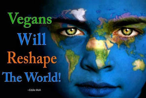 vegans will reshape the world