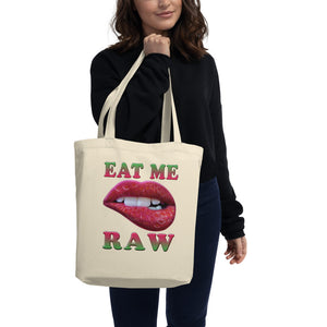 '' eat me raw'' Eco Tote Bag - vegan-styles