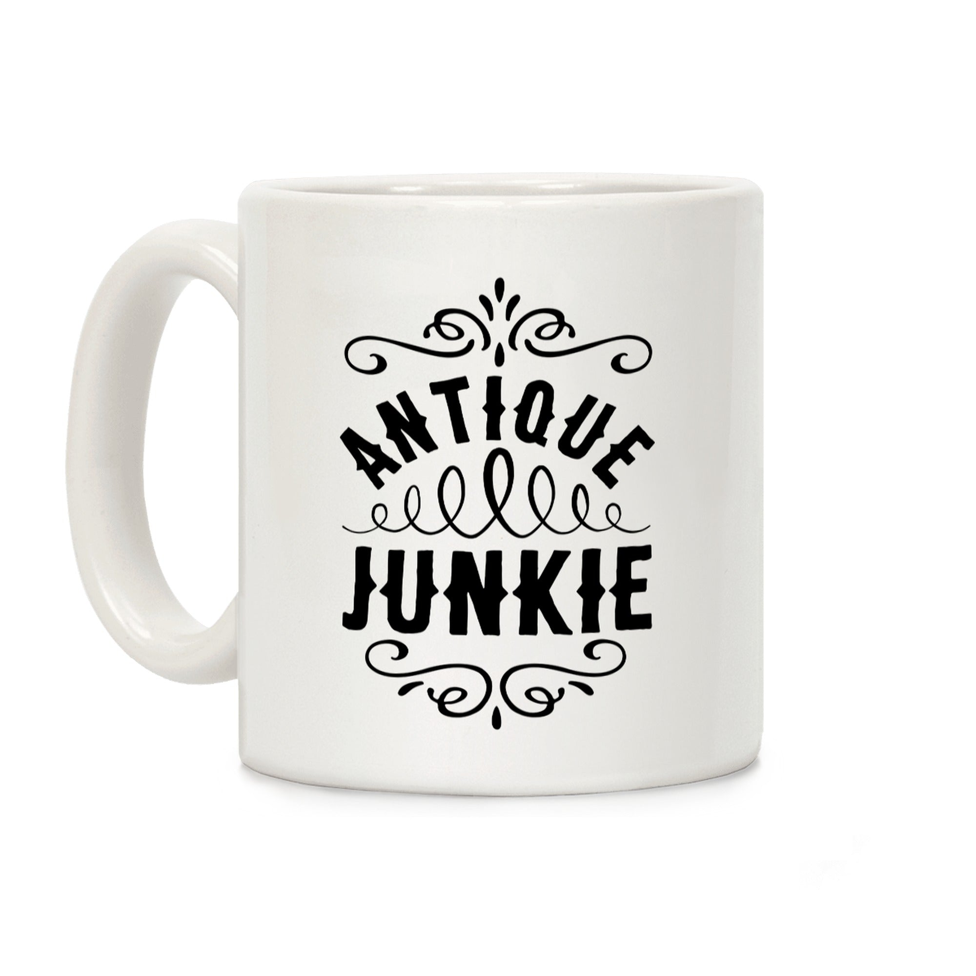 Antique Junkie Ceramic Coffee Mug by LookHUMAN