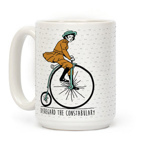 Disregard The Constabulary Ceramic Coffee Mug by LookHUMAN
