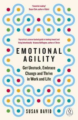 Get Emotional Agility by Susan David at Book Depository - FREE SHIPPING