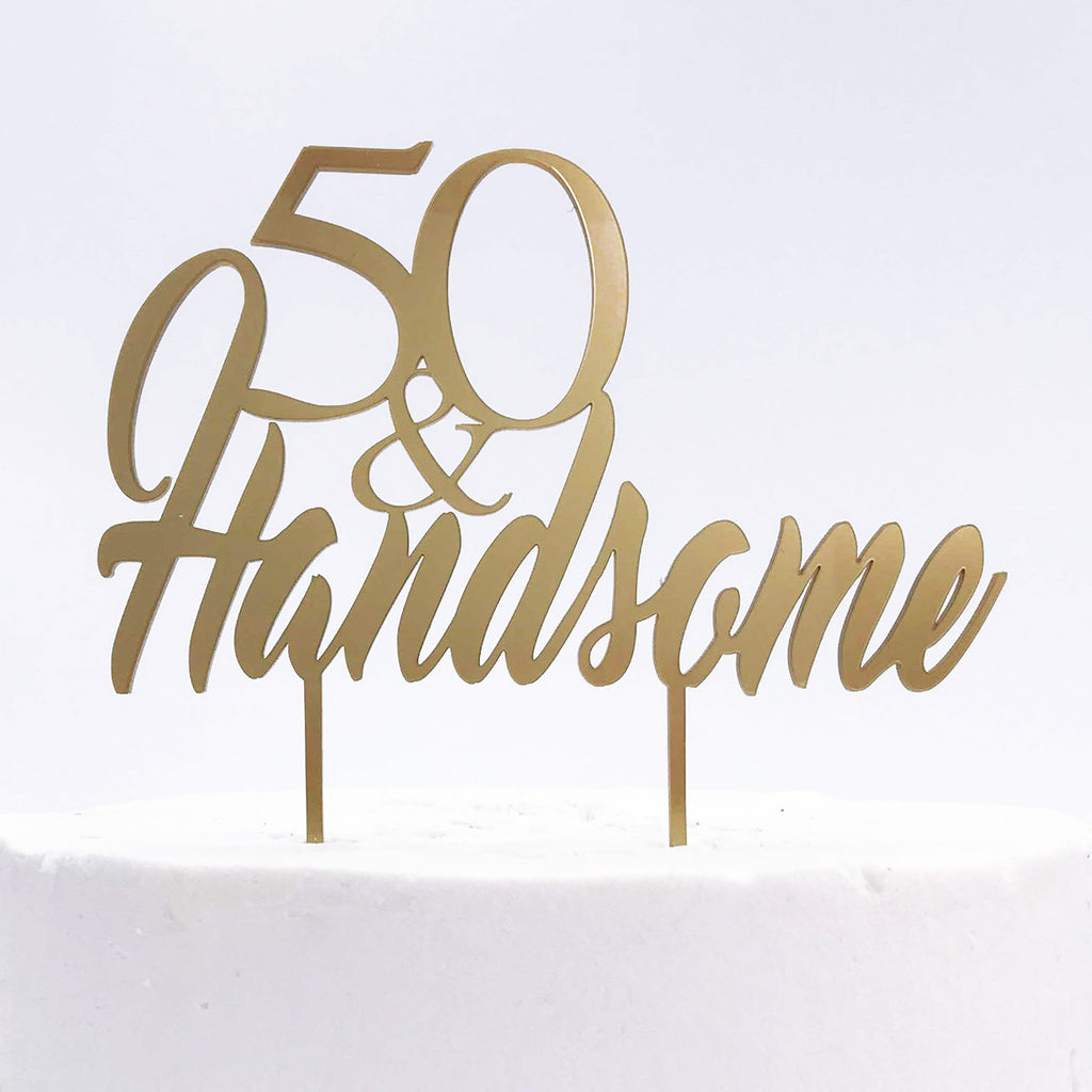 50 & Handsome Cake topper
