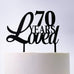 70 Years Loved Birthday Cake Topper
