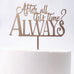 After all this Time? Always Harry Potter Cake Topper