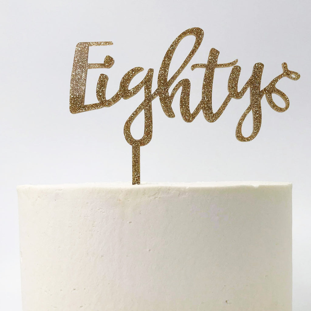 Eighty Birthday Cake Topper