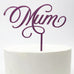 Mum, Mother's Day Cake Topper