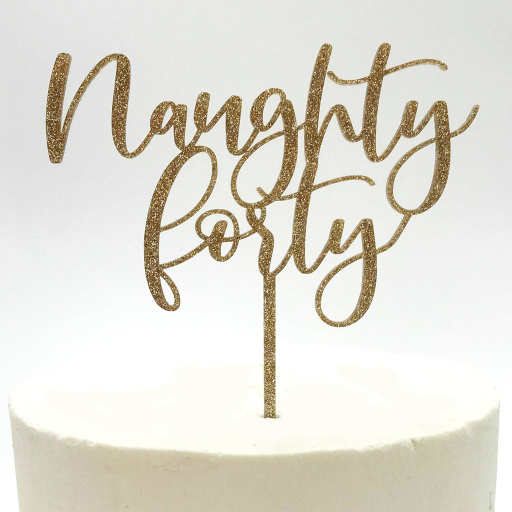 Naughty Forty Cake Topper