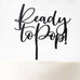 Ready to Pop Baby Shower Cake Topper