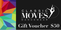Classic Moves Dancewear In-store Gift card