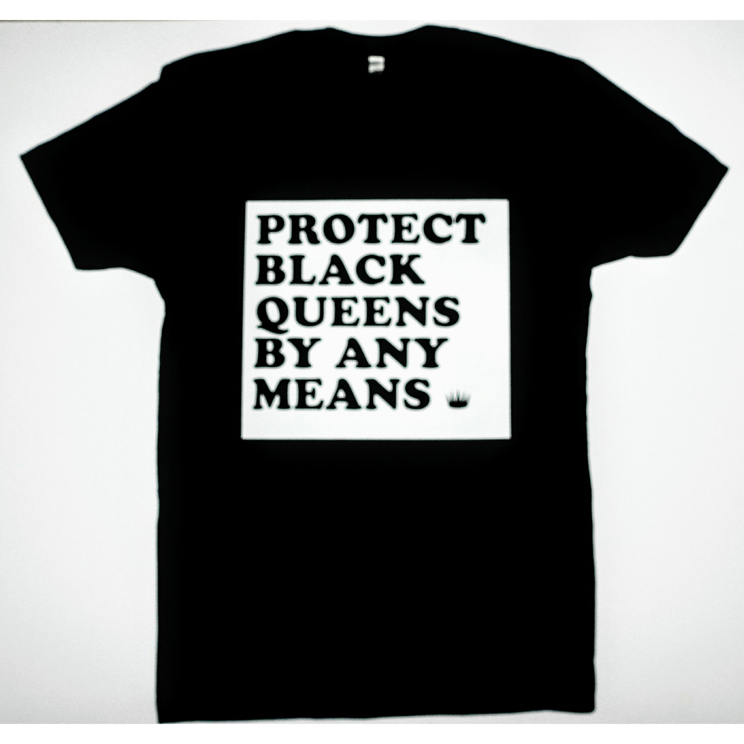 Protect Black Queens By Any Means (Clearance)