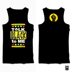 Talk Black to Me - Tank Top