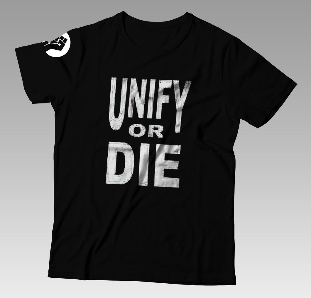 Unify or DIE