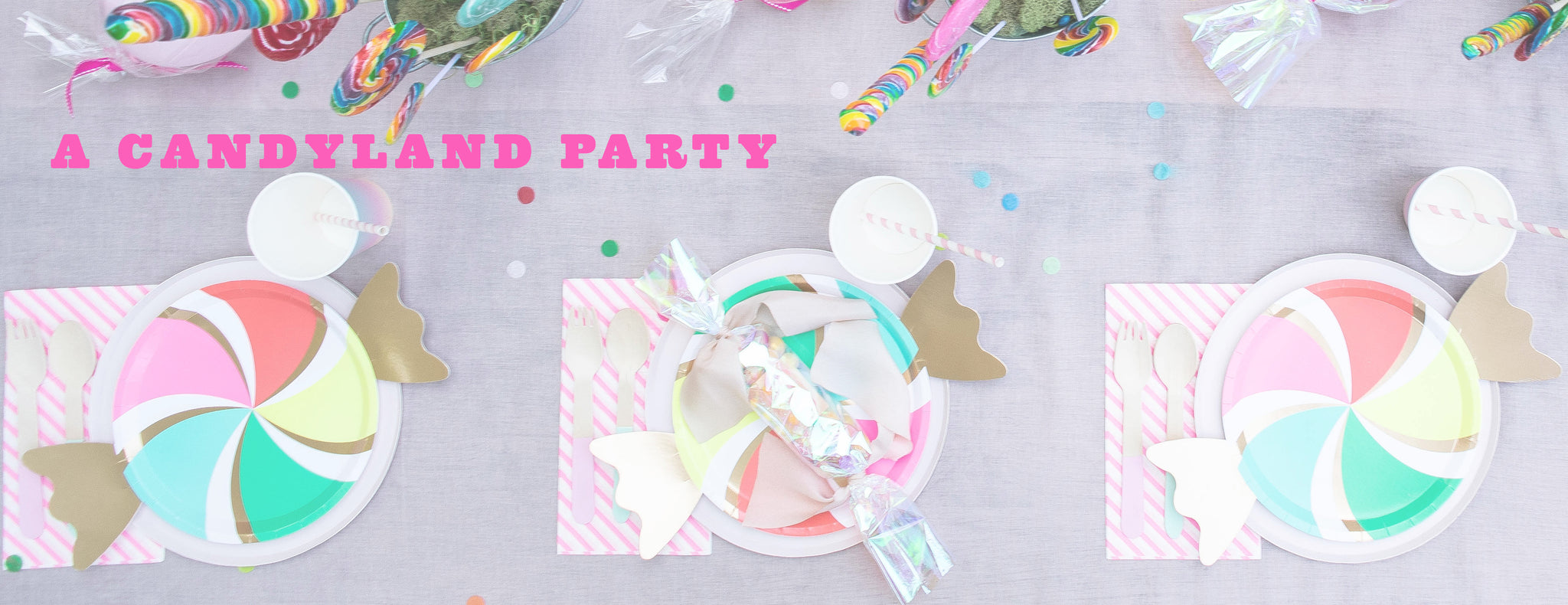 PARTY ET CIE EVENTS - A CANDYLAND PARTY