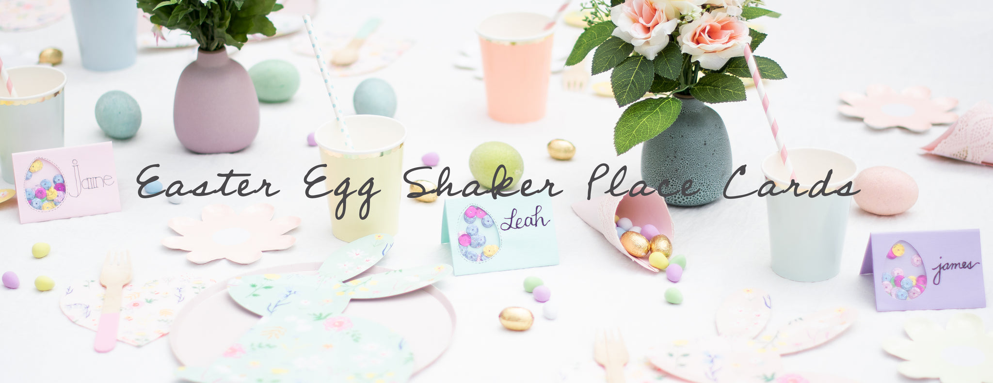 DIY - EASTER EGG SHAKER PLACE CARDS