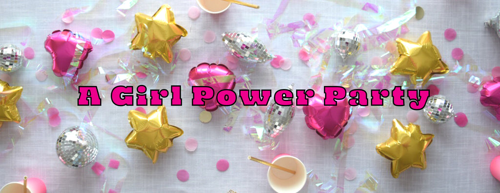 PARTY ET CIE EVENTS - A GIRL POWER PARTY