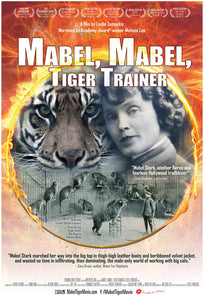MABEL STARK, HOLLYWOOD'S GOLDEN ERA FIRST LADY TIGER TRAINER,