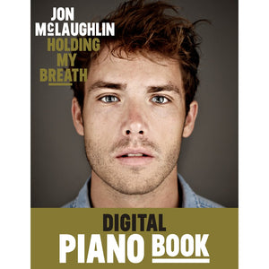 HOLDING MY BREATH - DIGITAL PIANO BOOK