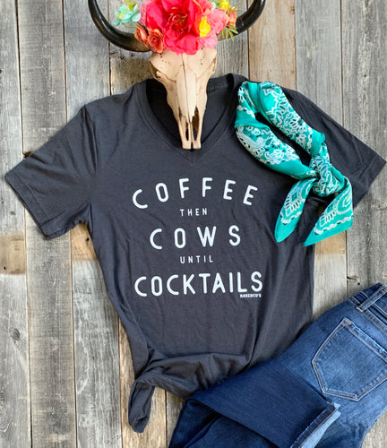 Coffee Then Cows Until Cocktails T-Shirt