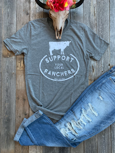 Support Your Local RANCHER T-Shirt