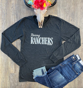 The Raising Ranchers Long Sleeve