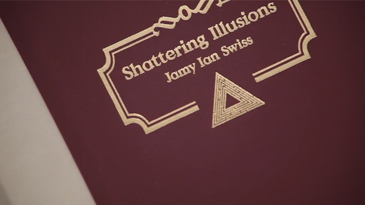 Shattering Illusions by Jamy Ian Swiss - Book