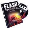 Flash Sweetener