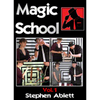 Magic School Vol 1 by Stephen Ablett video DOWNLOAD