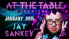 At the Table Live Lecture - Jay Sankey 01/21/2015 - video DOWNLOAD