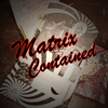 Matrix Contained by Bobby McMahan - Video DOWNLOAD