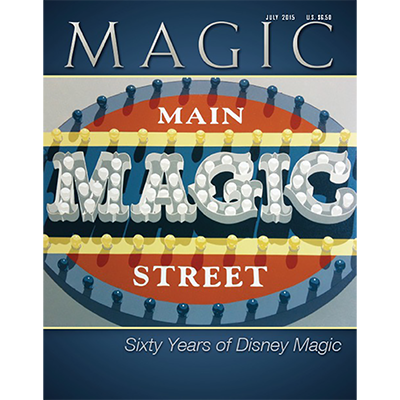 "Magic Magazine ""Disneyland's Main Street Magic"" July 2015 - Book"